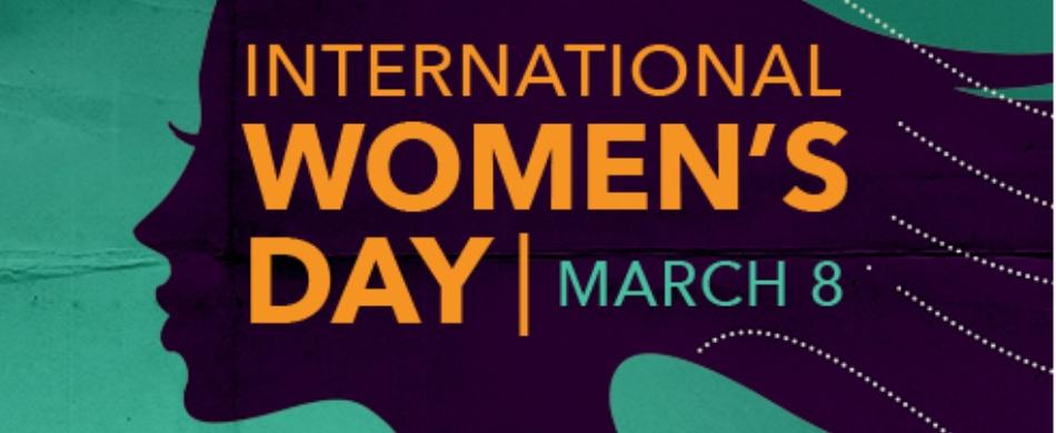 8 Μαρτίου – Τιμάμε την παγκόσμια ημέρα της γυναίκας